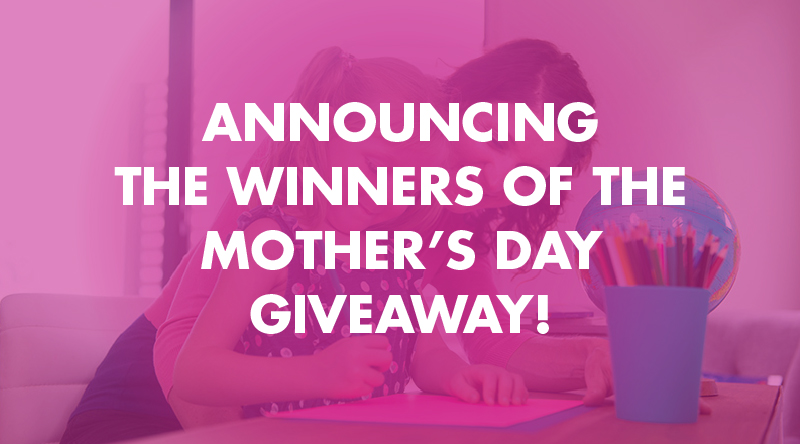 Mother's Day Giveaway Results